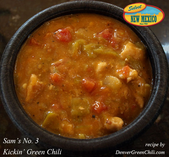 Sam's No 3 Kickin Green Chili (our version) - Denver Green Chili