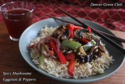 Spicy Mushrooms Eggplant & Peppers
